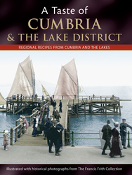 Cover image of A Taste of Cumbria and the Lake District