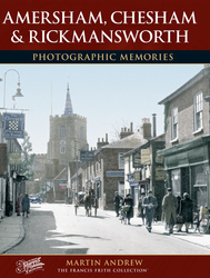 Cover image of Amersham, Chesham And Rickmansworth Photographic Memories