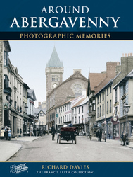Cover image of Around Abergavenny Photographic Memories