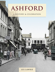 Cover image of Ashford - A History and Celebration