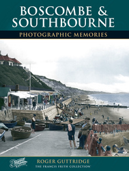 Cover image of Boscombe and Southbourne Photographic Memories