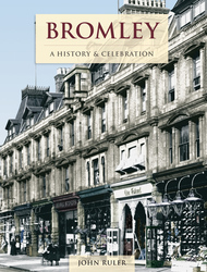Cover image of Bromley - A History and Celebration