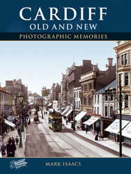 Cover image of Cardiff Old and New Photographic Memories