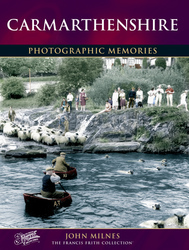 Cover image of Carmarthenshire Photographic Memories