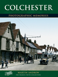 Cover image of Colchester Photographic Memories