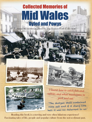 Book of Collected Memories of Mid Wales