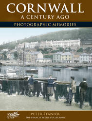 Cover image of Cornwall A Century Ago Photographic Memories