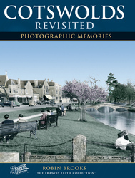 Cover image of Cotswolds Revisited Photographic Memories