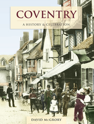 Cover image of Coventry - A History and Celebration