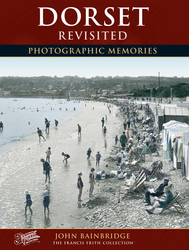 Cover image of Dorset Revisited Photographic Memories