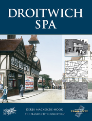 Cover image of Droitwich Spa Town and City Memories