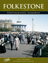 Cover image of Folkestone Photographic Memories