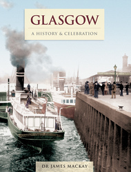 Cover image of Glasgow - A History & Celebration