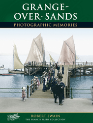 Cover image of Grange-over-Sands Photographic Memories
