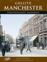 Cover image of Greater Manchester Photographic Memories