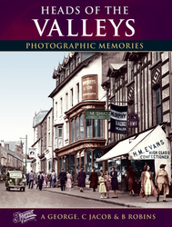 Cover image of Heads of the Valleys Photographic Memories