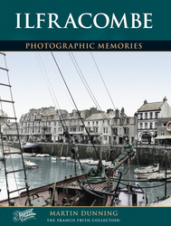 Cover image of Ilfracombe Photographic Memories