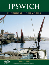 Cover image of Ipswich Photographic Memories