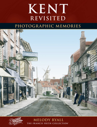 Cover image of Kent Revisited Photographic Memories