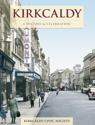 Cover image of Kirkcaldy - A History and Celebration