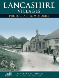 Cover image of Lancashire Villages Photographic Memories