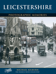 Cover image of Leicestershire Photographic Memories