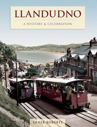 Cover image of Llandudno - A History and Celebration