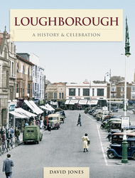 Cover image of Loughborough - A History & Celebration