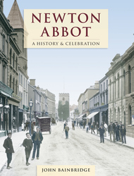 Cover image of Newton Abbot - A History and Celebration