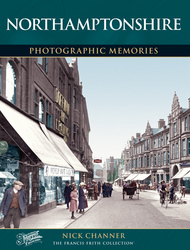 Cover image of Northamptonshire Photographic Memories