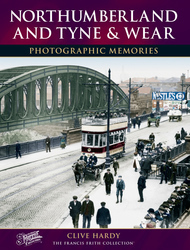 Cover image of Northumberland Tyne and Wear Photographic Memories