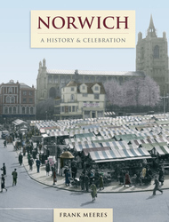 Cover image of Norwich - A History and Celebration