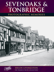 Cover image of Sevenoaks and Tonbridge Photographic Memories