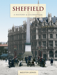 Cover image of Sheffield - A History & Celebration
