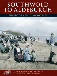 Cover image of Southwold to Aldeburgh Photographic Memories