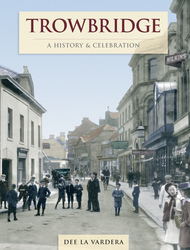 Cover image of Trowbridge - A History and Celebration