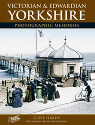Cover image of Victorian and Edwardian Yorkshire Photographic Memories