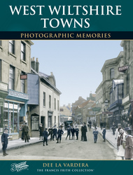Cover image of West Wiltshire Towns Photographic Memories