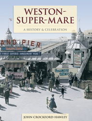 Cover image of Weston-super-Mare - A History and Celebration