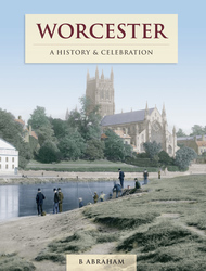 Cover image of Worcester - A History and Celebration