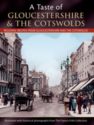 Cover image of A Taste of Gloucestershire and the Cotwolds