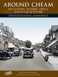 Cover image of Around Cheam, including Sutton, Ewell, Banstead and Epsom Photographic Memories