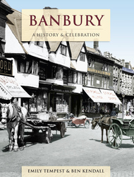 Cover image of Banbury - A History and Celebration