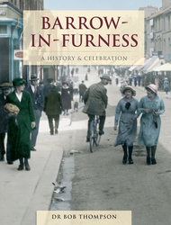 Cover image of Barrow-in-Furness A History and Celebration