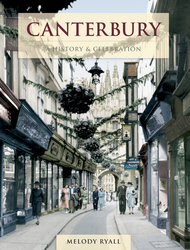 Cover image of Canterbury - A History and Celebration