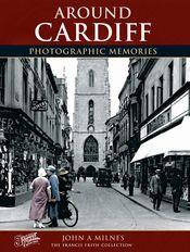 Cardiff Photographic Memories