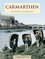 Cover image of Carmarthen - A History and Celebration