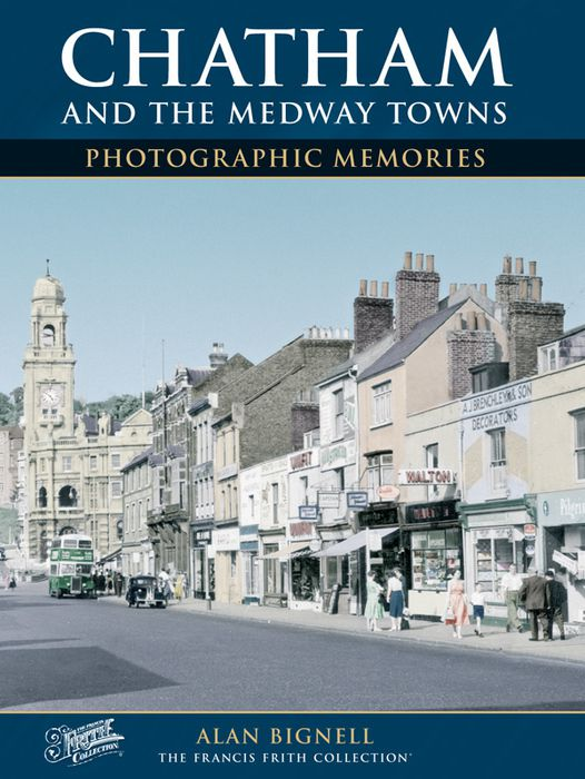 Chatham and the medway towns photographic memories photo book for The chatham