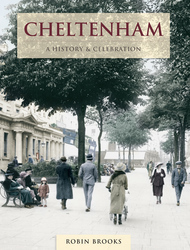 Cover image of Cheltenham - A History and Celebration