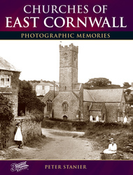 Cover image of Churches of East Cornwall Photographic Memories